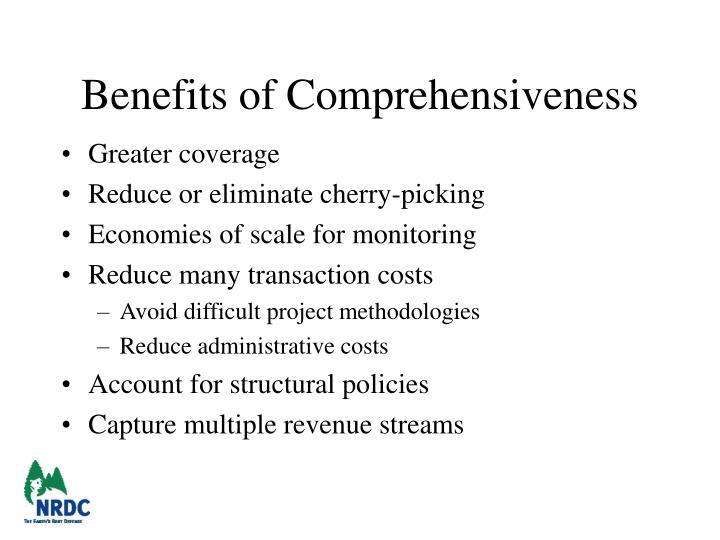 Benefits of Comprehensiveness