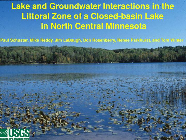 Lake and Groundwater Interactions in the