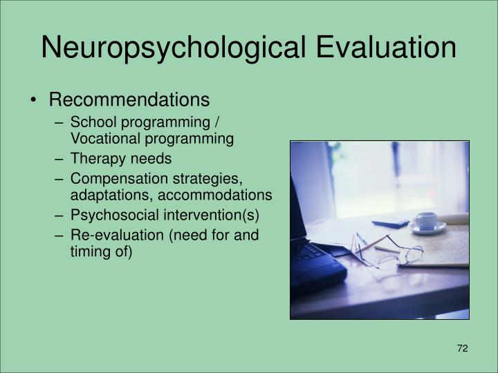 Neuropsychological Evaluation