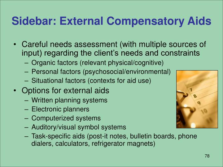 Sidebar: External Compensatory Aids