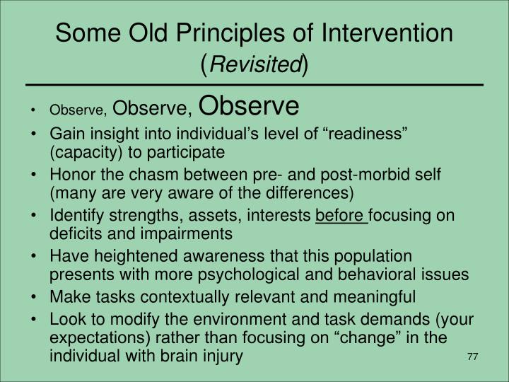 Some Old Principles of Intervention (