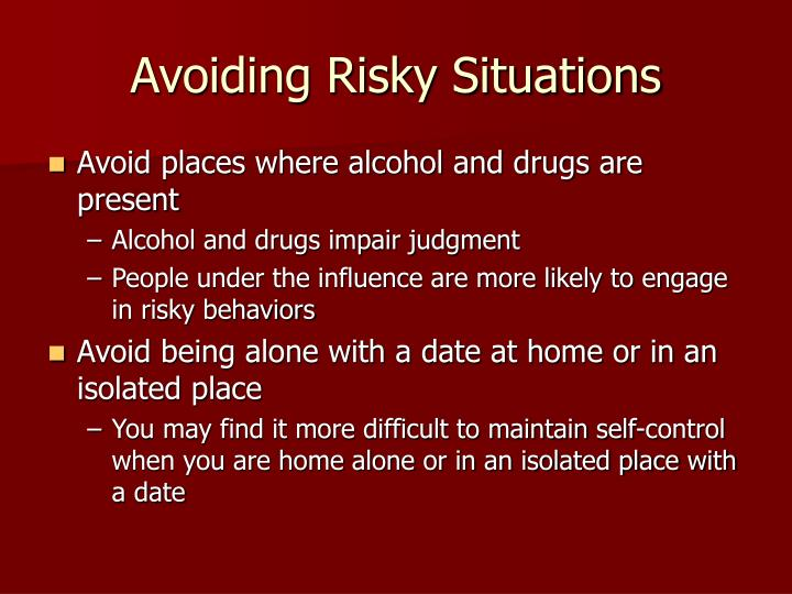 Avoiding Risky Situations
