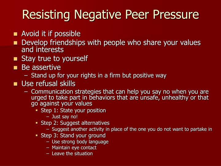 Resisting Negative Peer Pressure