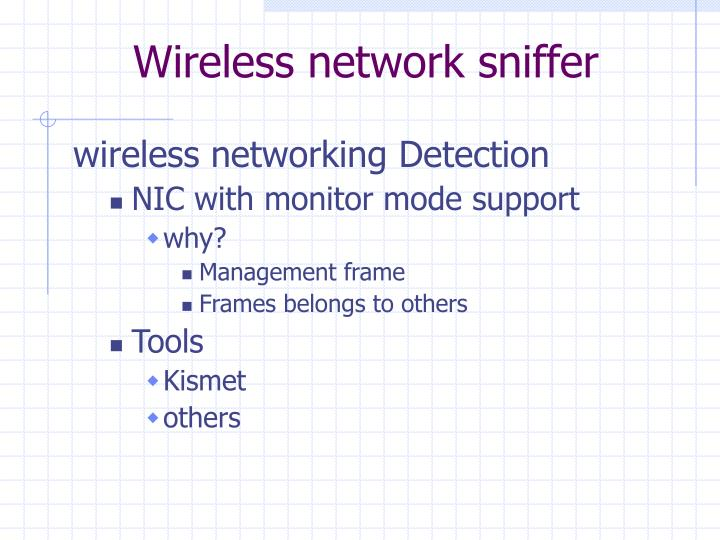 Wireless network sniffer