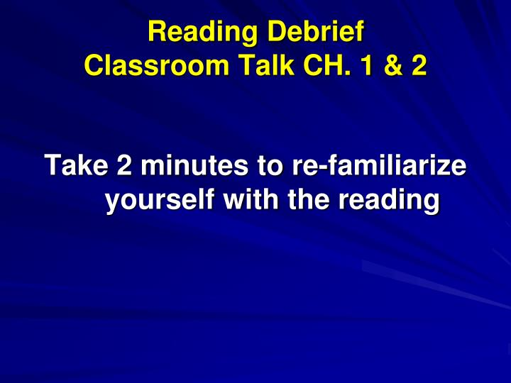 Reading Debrief