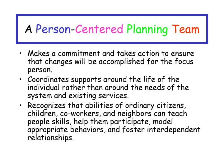 A person centered planning team
