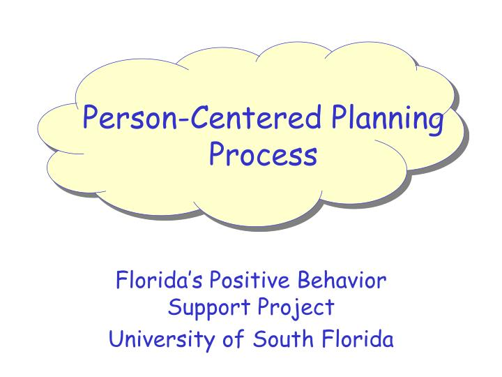 Person-Centered Planning Process