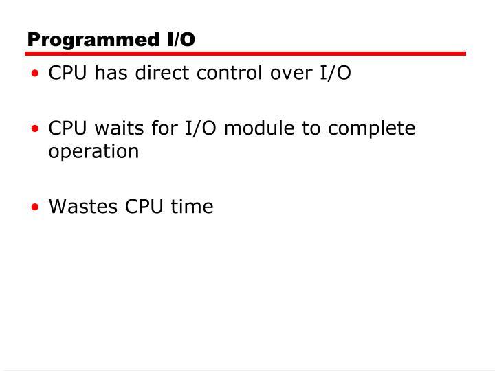 Programmed I/O