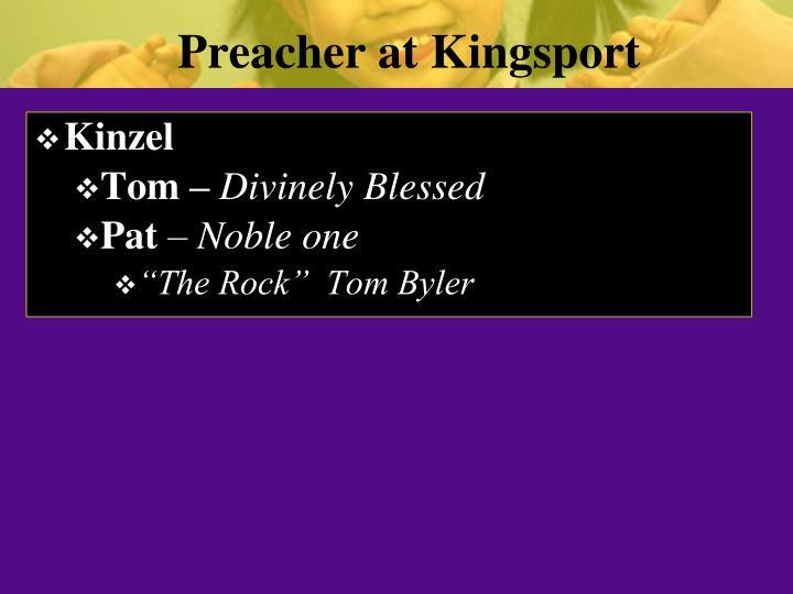 Preacher at Kingsport