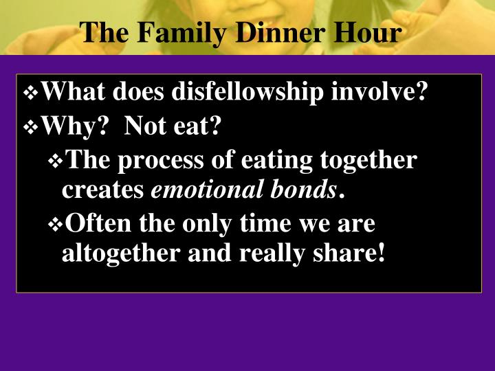 The Family Dinner Hour