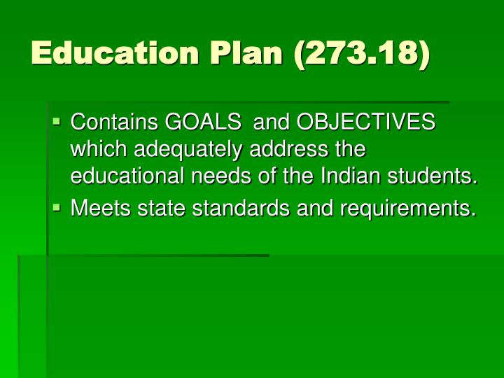 Education Plan (273.18)