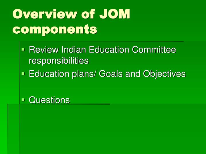 Overview of JOM components
