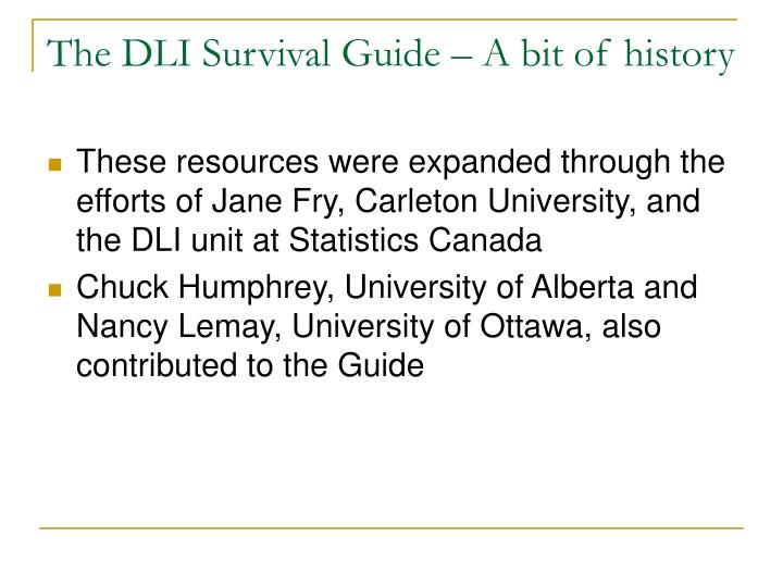 The DLI Survival Guide – A bit of history