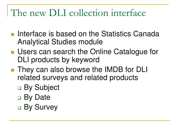 The new DLI collection interface