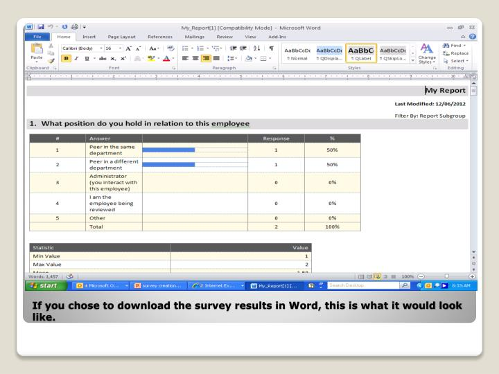 If you chose to download the survey results in Word, this is what it would look like.