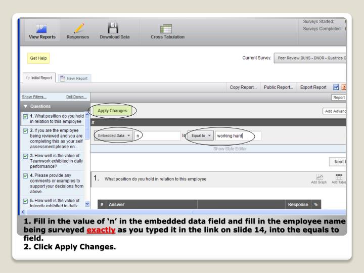 1. Fill in the value of 'n' in the embedded data field and fill in the employee name being surveyed