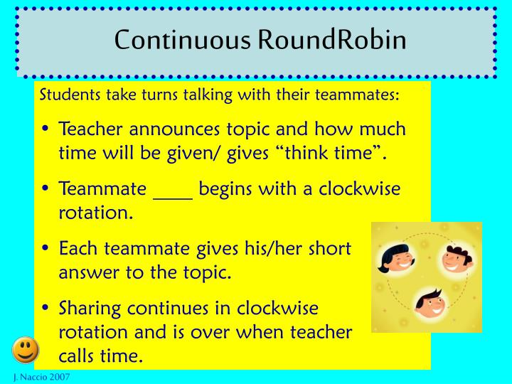 Continuous RoundRobin