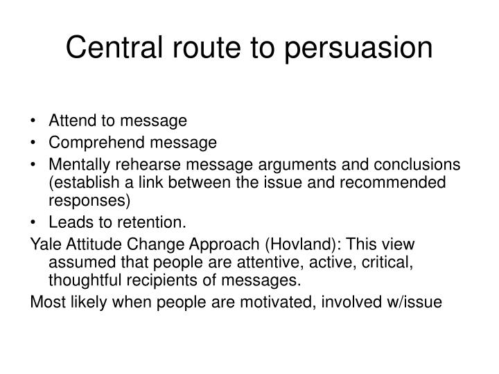 Central route to persuasion