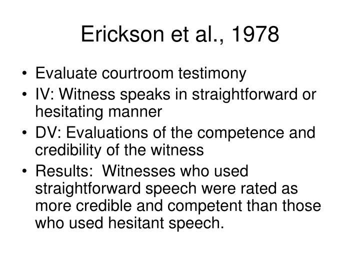 Erickson et al., 1978