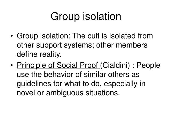 Group isolation