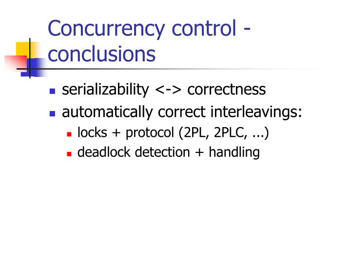 Concurrency control - conclusions