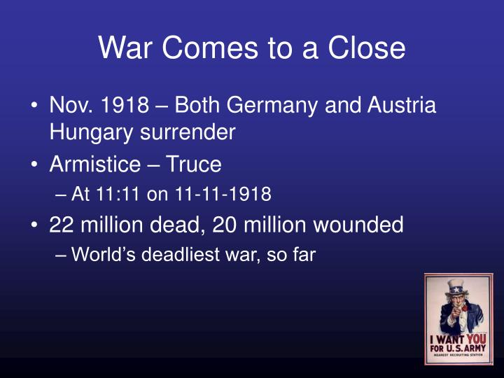 War Comes to a Close