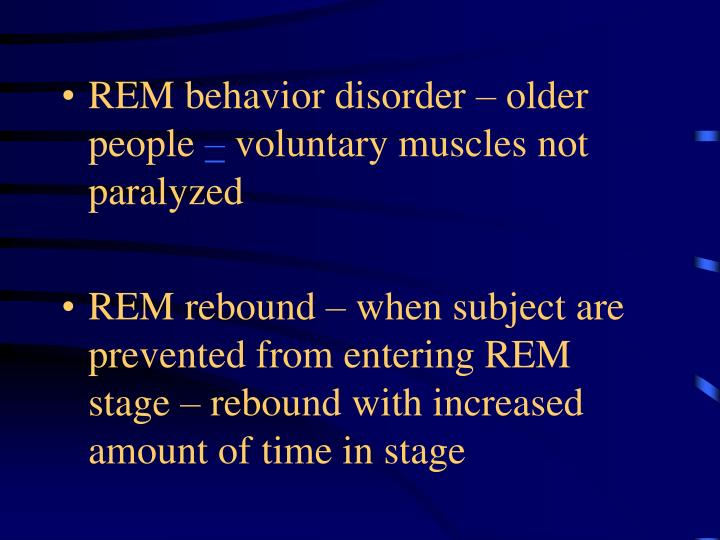 REM behavior disorder – older people