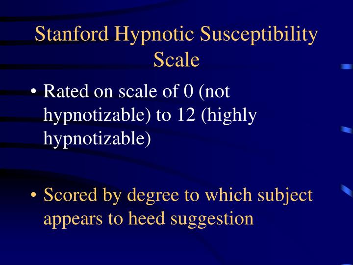 Stanford Hypnotic Susceptibility Scale