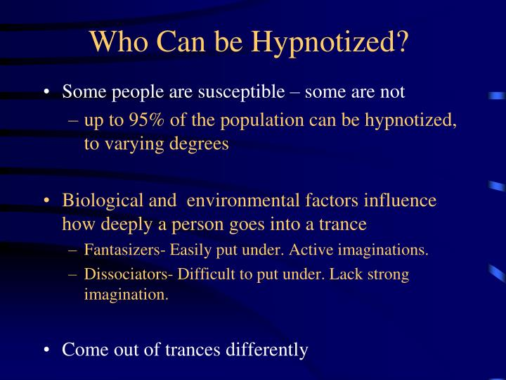 Who Can be Hypnotized?