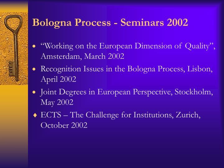 Bologna Process - Seminars 2002