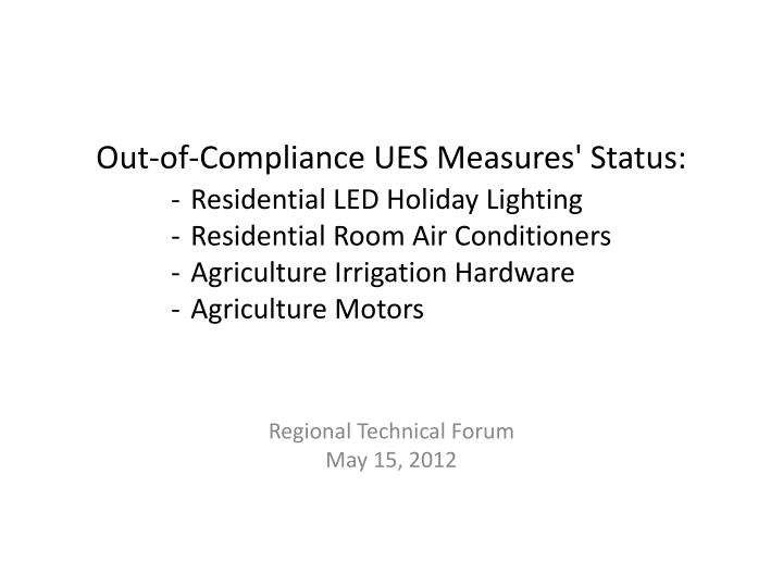 out of compliance ues measures status