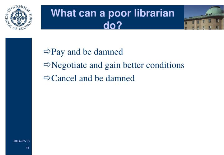 What can a poor librarian do?