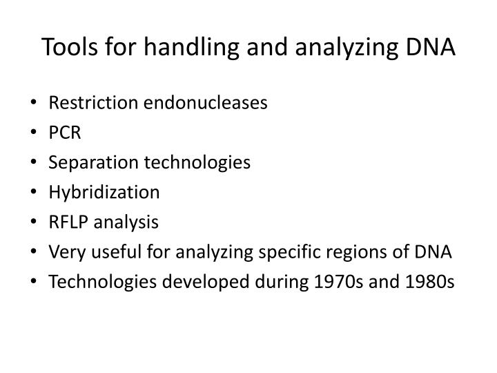 Tools for handling and analyzing DNA