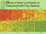 effects of solar luminosity on daisyworld with four species