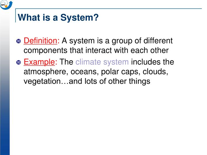 What is a system