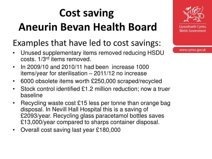 Cost saving