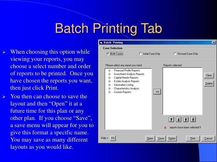 Batch Printing Tab