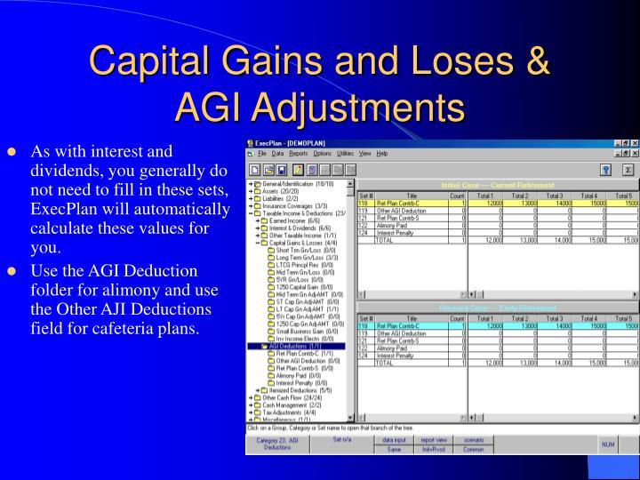 Capital Gains and Loses & AGI Adjustments