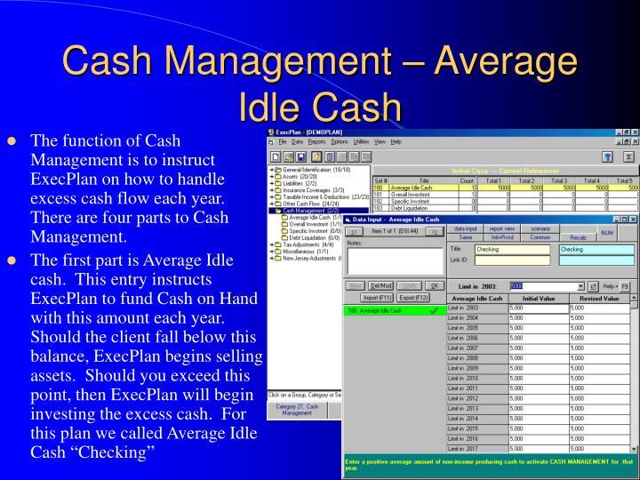 Cash Management – Average Idle Cash