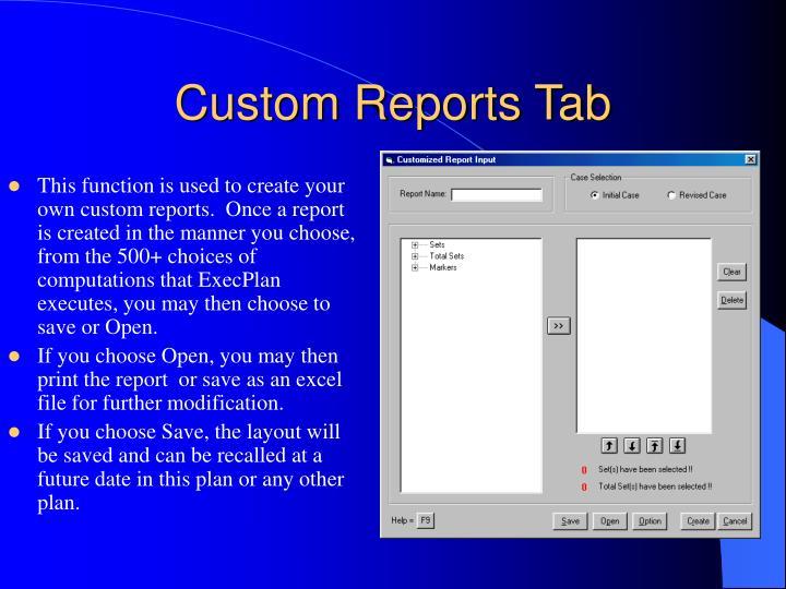 Custom Reports Tab