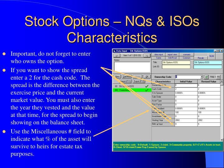 Stock Options – NQs & ISOs Characteristics