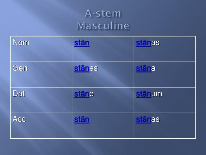 A-stem