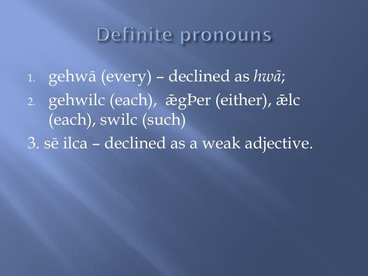Definite pronouns