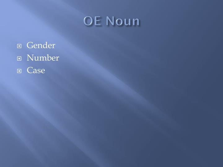 OE Noun