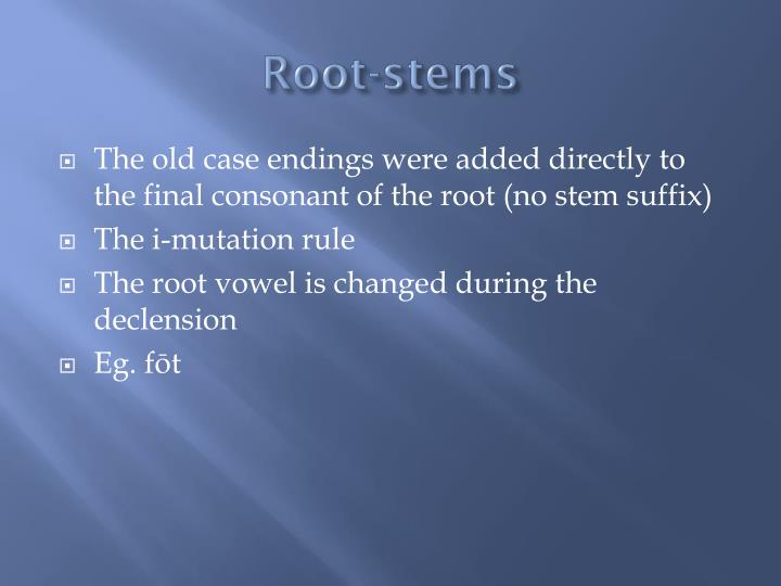 Root-stems