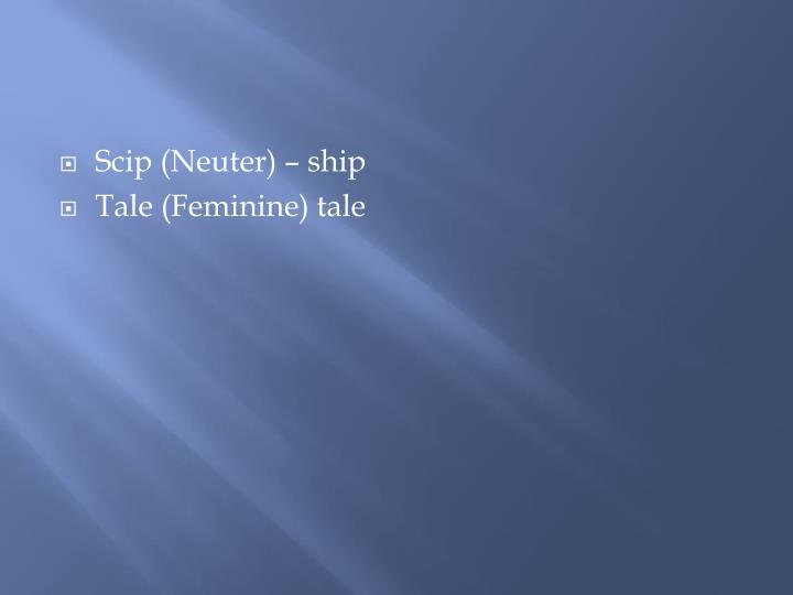 Scip (Neuter) – ship