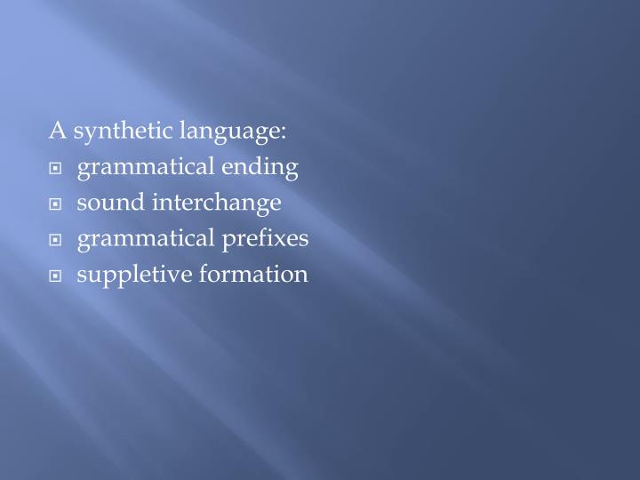 A synthetic language: