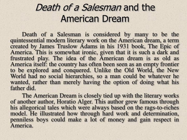 the american dream death of salesman Start studying the elements of the american dream/the death of a salesman learn vocabulary, terms, and more with flashcards, games, and other study tools.