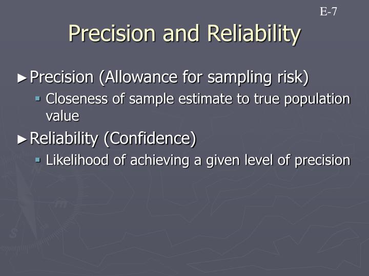 Precision and Reliability