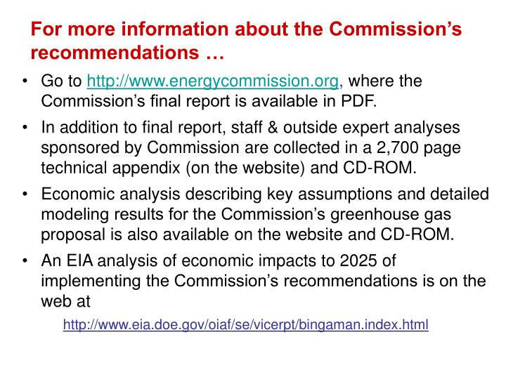 For more information about the Commission's recommendations …